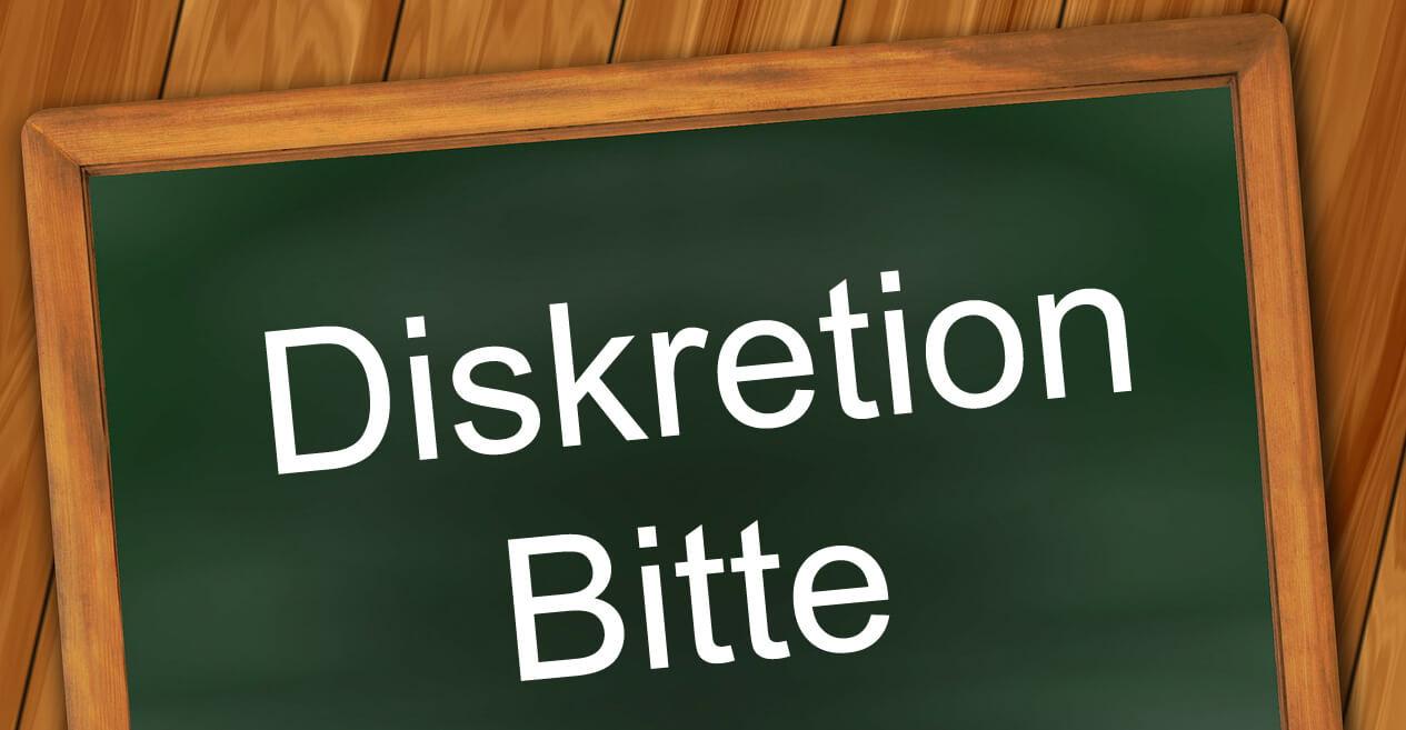 Diskretion bitte